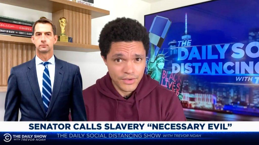 """Trevor Noah enseña a Tom Cotton por llamar a la esclavitud un """"mal necesario"""""""